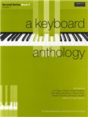 A Keyboard Anthology: Second Series Book V Grade 7