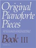 Original Pianoforte Pieces Book III Grades 3-4