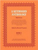 A Keyboard Anthology: Third Series Book I Grades 1-2