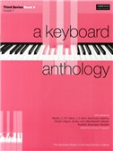 A Keyboard Anthology: Third Series Book V Grade 7