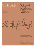 C.P.E. Bach: Selected Keyboard Works - Book III: Five Sonatas