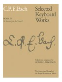 C.P.E. Bach: Selected Keyboard Works - Book IV: Six Sonatas (Versuch)