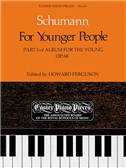 Robert Schumann: Album For The Young Op.68 Part I (For Younger People)