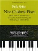 Erik Satie: Nine Children's Pieces