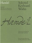 G.F. Handel: Selected Keyboard Works - Book I