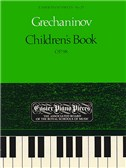 Alexander Grechaninov: Children's Book Op.98