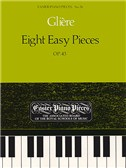 Reinhold Gliere: Eight Easy Pieces Op.43