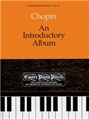 Frederic Chopin: An Introductory Album