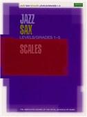 ABRSM Jazz: Saxophone Scales Levels/Grades 1-5
