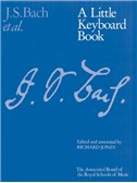 J.S. Bach: A Little Keyboard Book