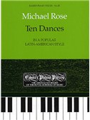 Michael Rose: Ten Dances