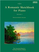 A Romantic Sketchbook For Piano - Book I