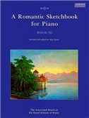 A Romantic Sketchbook For Piano - Book III