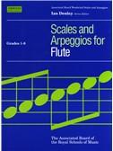 Scales And Arpeggios For Flute Grades 1-8