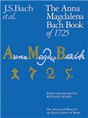 J.S.Bach: The Anna Magdalena Bach Book Of 1725