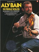 Aly Bain: 50 Fiddle Solos