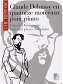 Claude Debussy: The Best Of Claude Debussy In Fourteen Pieces For Piano
