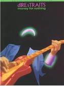Dire Straits: Money For Nothing Guitar Tab Edition