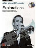 Allen Vizzutti: Explorations For Trumpet (Book And CD)