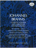 Johannes Brahms: Complete Sonatas And Variations For Solo Piano