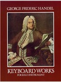 G.F. Handel: Keyboard Works For Solo Instruments