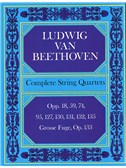 Beethoven: Complete String Quartets And Grosse Fugue (Score)