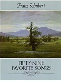 Franz Schubert: Fifty-nine Favorite Songs