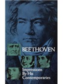 Beethoven: Impressions By His Contemporaries (no sheet music)