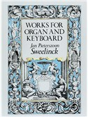 J.P. Sweelinck: Works For Organ And Keyboard