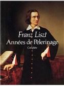 Franz Liszt: Annees De Pelerinage Complete