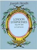 Joseph Haydn: Complete London Symphonies Nos 99-104 (Full Score)