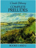 Claude Debussy: Complete Preludes Books 1 and 2