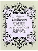 Beethoven: Complete Sonatas And Variations For Cello And Piano (Score)