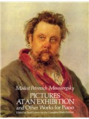 M.P. Mussorgsky: Pictures At An Exhibition And Other Works For Piano