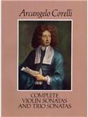 Arcangelo Corelli: Complete Violin And Trio Sonatas