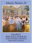Johann Strauss II: Favorite Waltzes Polkas And Other Dances For Solo Piano