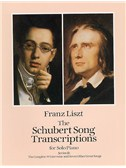 Franz Liszt: Schubert Song Transcriptions For Solo Piano Series II