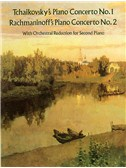 Tchaikovsky: Piano Concerto No.1/Rachmaninov: Piano Concerto No.2 (2 Piano Score)