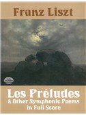 Franz Liszt: Les Preludes And Other Symphonic Poems