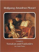 W.A. Mozart: Complete Sonatas And Fantasies For Solo Piano