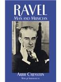 Maurice Ravel: Man And Musician
