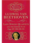 Ludwig Van Beethoven: Late String Quartets And Grosse Fuge (Miniature Score)