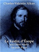 Alkan: Le Festin D'esope And Other Works For Solo Piano