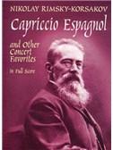 Rimsky-Korsakov: Capriccio Espagnol and other Concert Favorites in Full Score