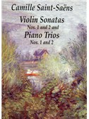 Saint-Saens: Violin Sonatas Nos.1 And 2, Piano Trios Nos.1 And 2. Chamber Group Sheet Music