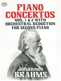 Johannes Brahms: Piano Concertos Nos 1 And 2, With Orchestral Reduction For Second Piano