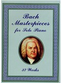 J.S Bach Masterpieces for Solo Piano