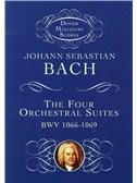 Johann Sebastian Bach: The Four Orchestral Suites BWV 1066-1069 (Study Score)