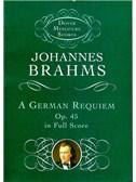 Johannes Brahms: A German Requiem Op.45 (Miniature Score)