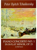 P.I. Tchaikovsky: Piano Concerto No.1 In B Flat Minor Op.23 (Full Score)